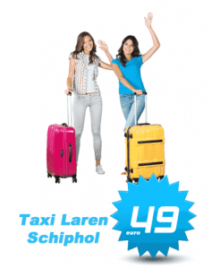 Taxi Laren Schiphol